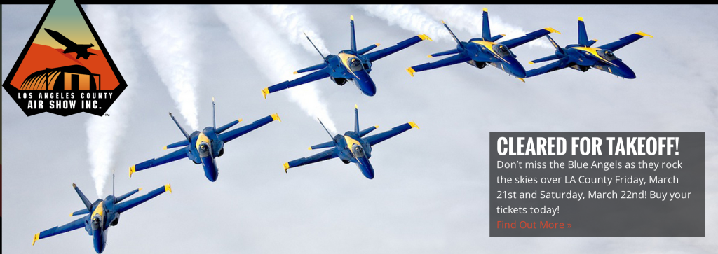 LOS ANGELES COUNTY AIR SHOW – SOUTHERN CALIFORNIA'S PREMIERE AIRSHOW